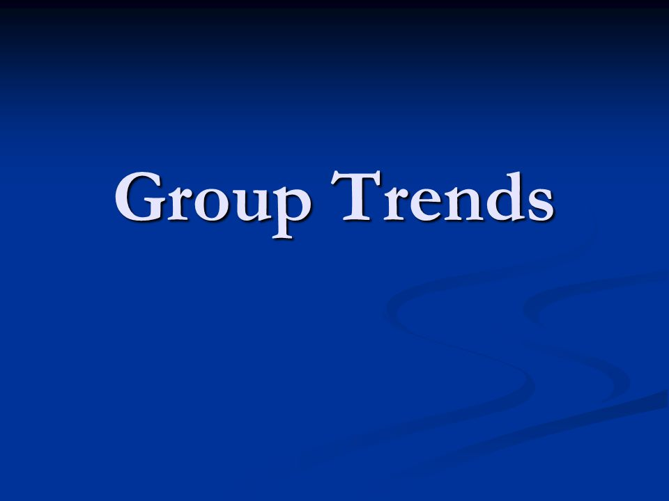 Group Trends