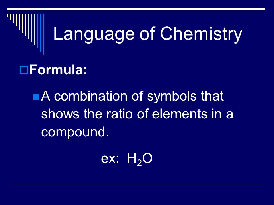 Language of Chemistry Formula: