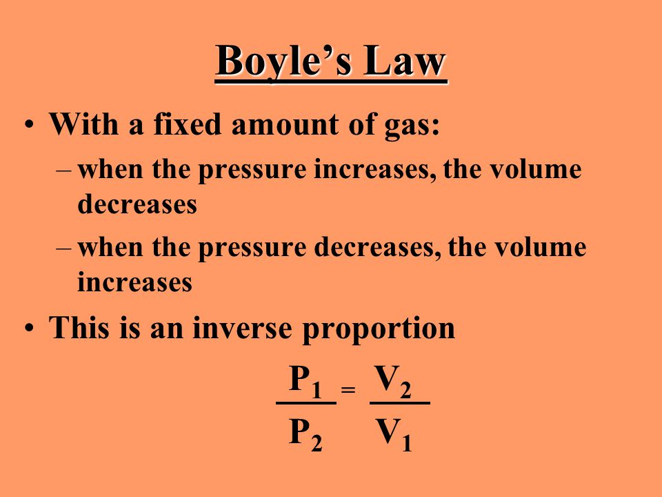 Boyle's Law P2 V1 With a fixed amount of gas: