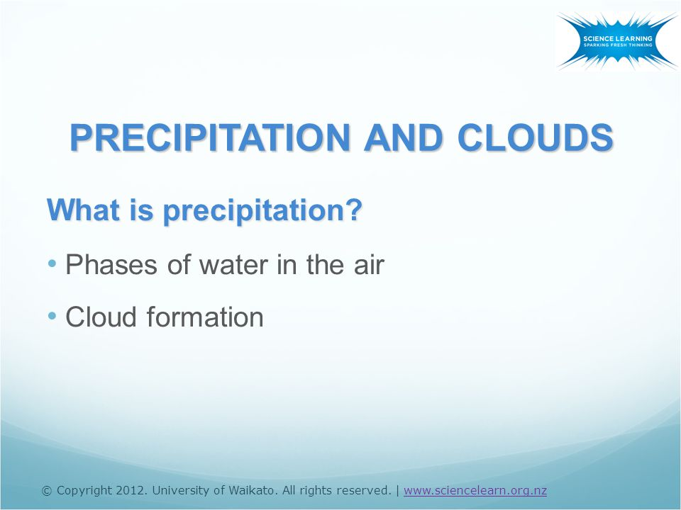 What is precipitation Phases of water in the air Cloud formation