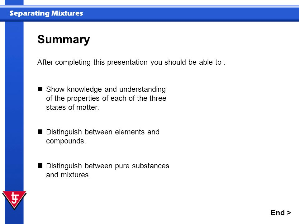 Summary After completing this presentation you should be able to :