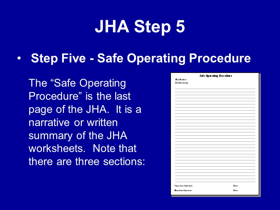 JHA Step 5 Step Five - Safe Operating Procedure