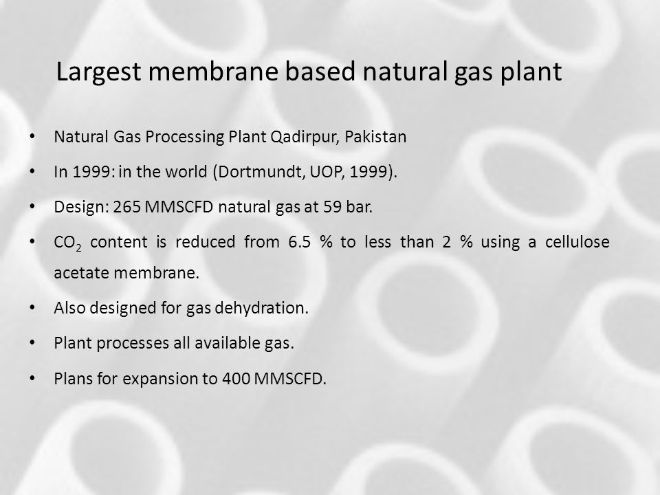 Largest membrane based natural gas plant