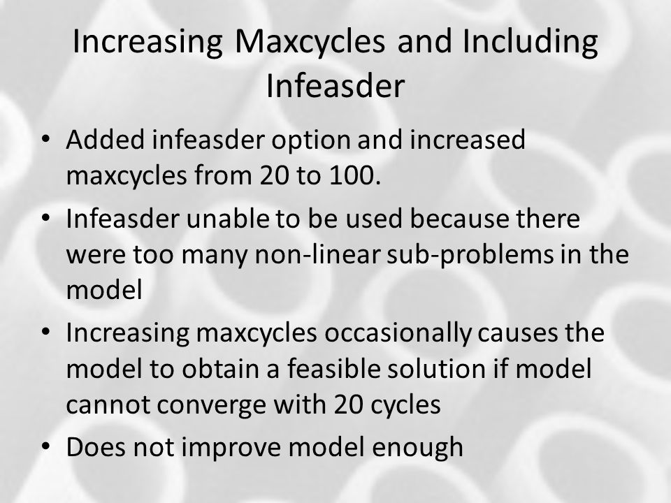 Increasing Maxcycles and Including Infeasder