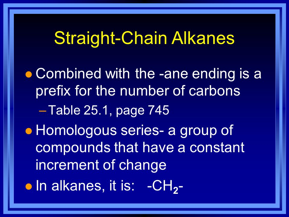 Straight-Chain Alkanes