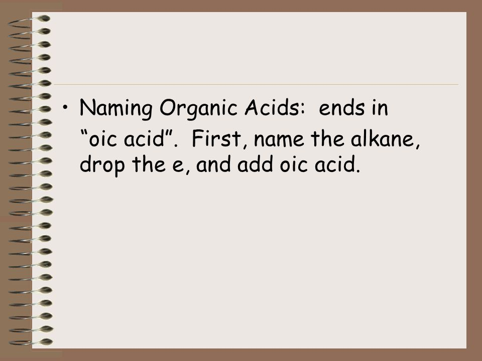 Naming Organic Acids: ends in