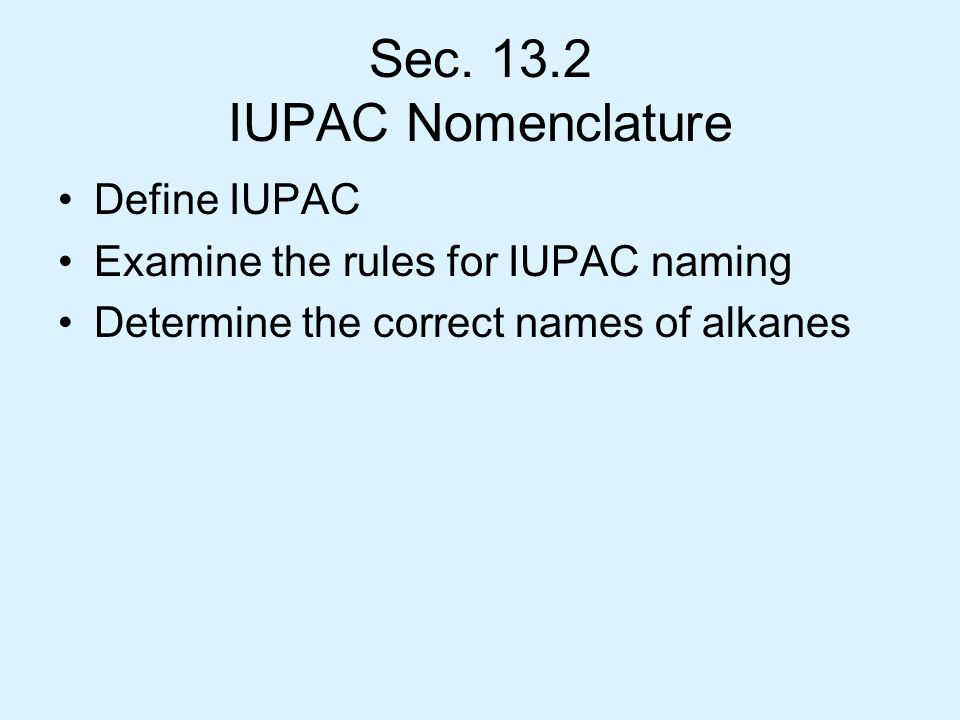 compare the iupac nomenclature rules for See the iupac rules of organic nomenclature compare cyclopentanecarboxamide and cyano- nomenclature of some organic compounds.