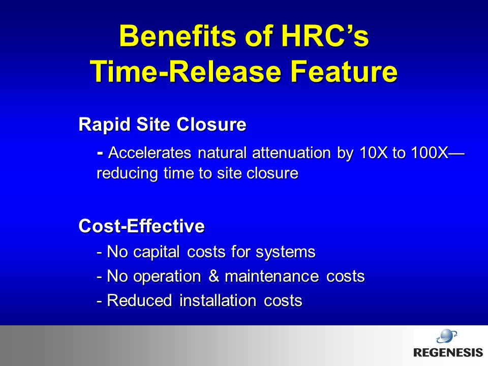 Benefits of HRC's Time-Release Feature