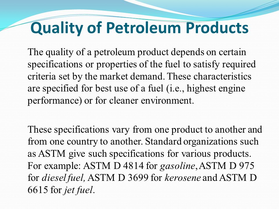 Quality of Petroleum Products