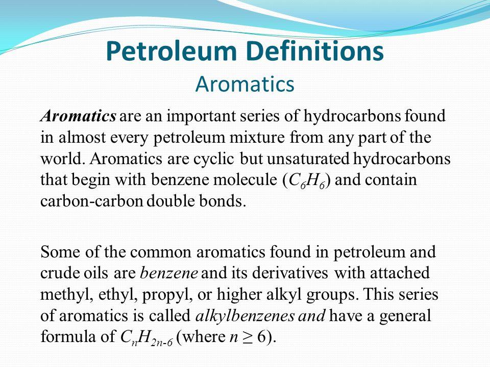 Petroleum Definitions Aromatics