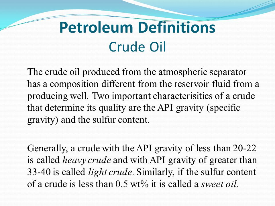 Petroleum Definitions Crude Oil