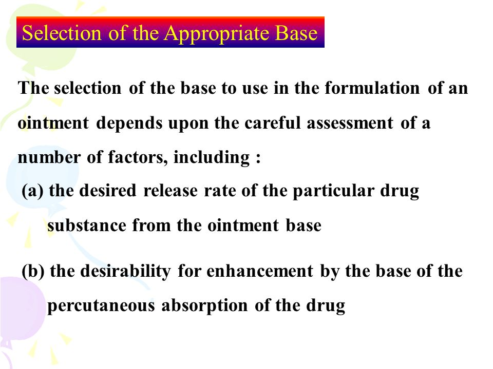 Selection of the Appropriate Base