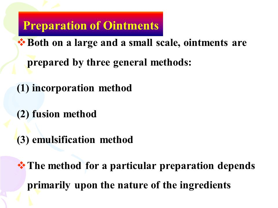 Preparation of Ointments