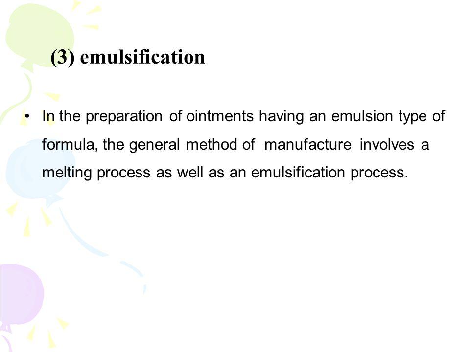 (3) emulsification