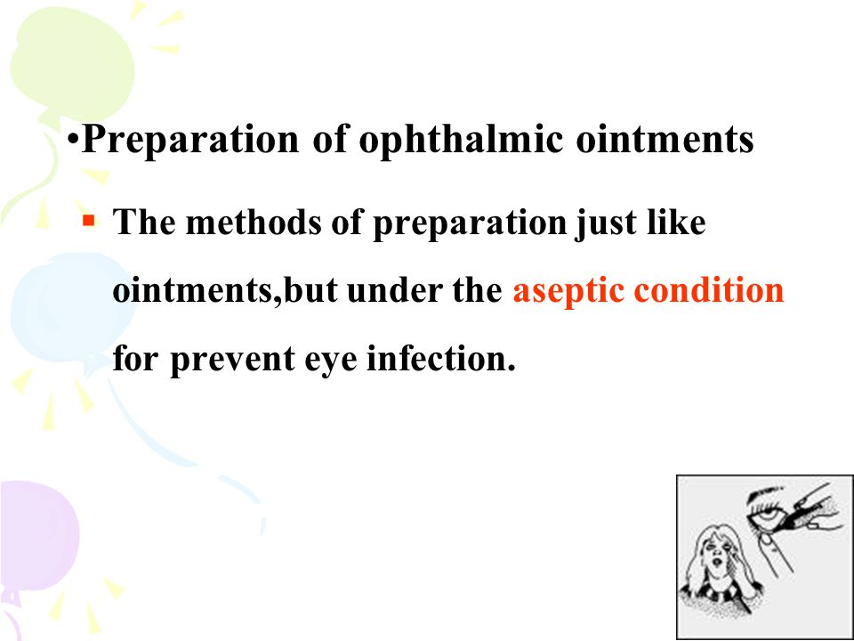 Preparation of ophthalmic ointments
