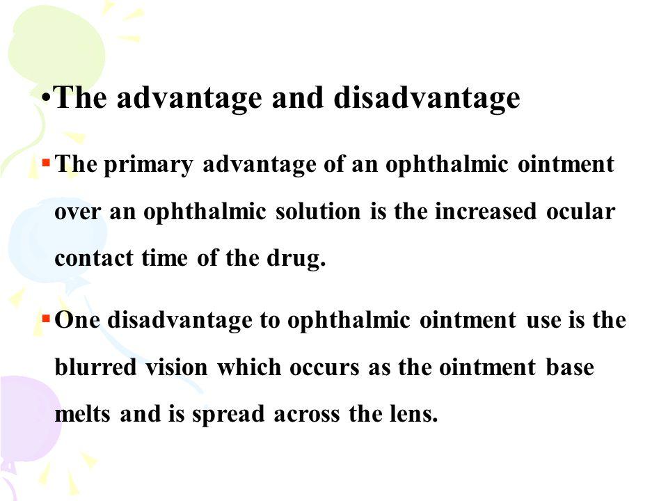 The advantage and disadvantage