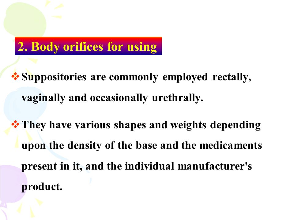 2. Body orifices for using