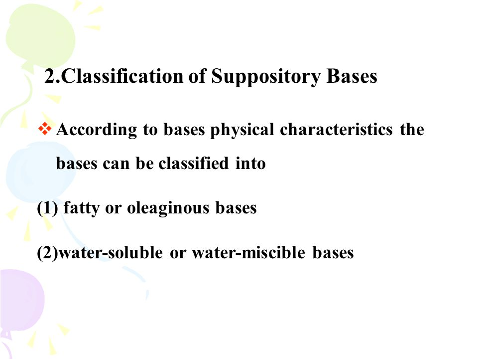 2.Classification of Suppository Bases