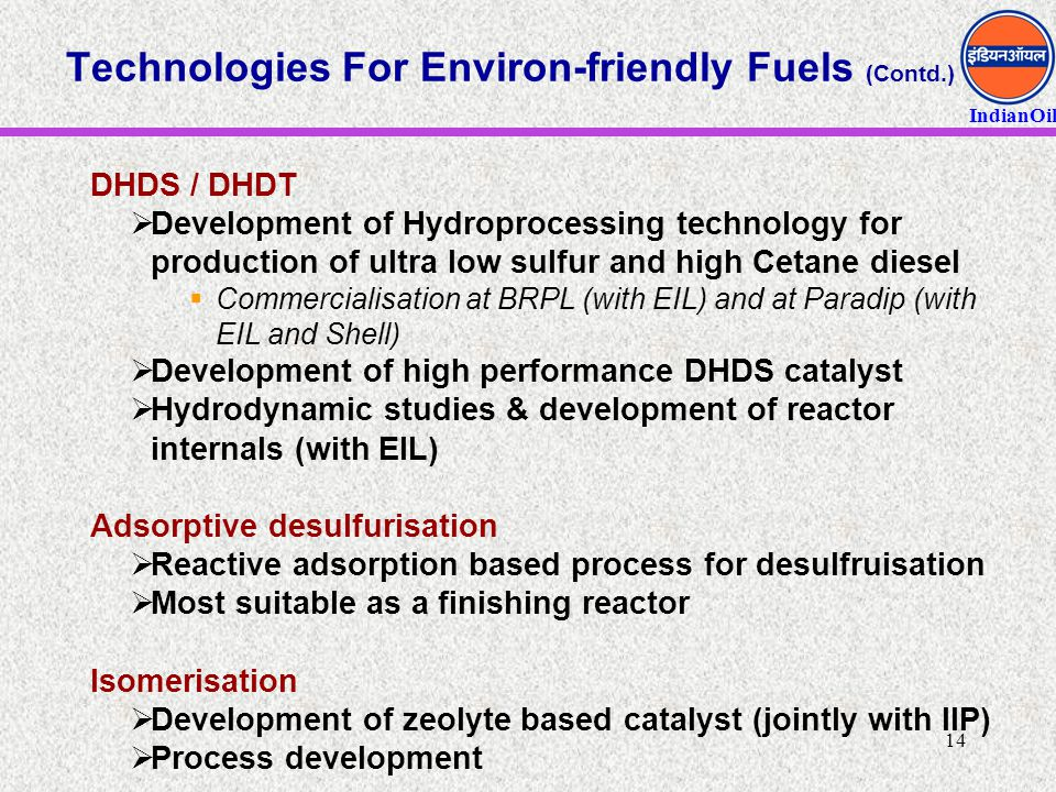 Technologies For Environ-friendly Fuels (Contd.)