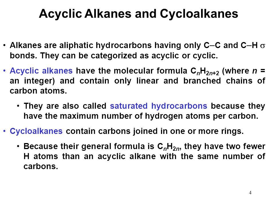 Acyclic Alkanes and Cycloalkanes