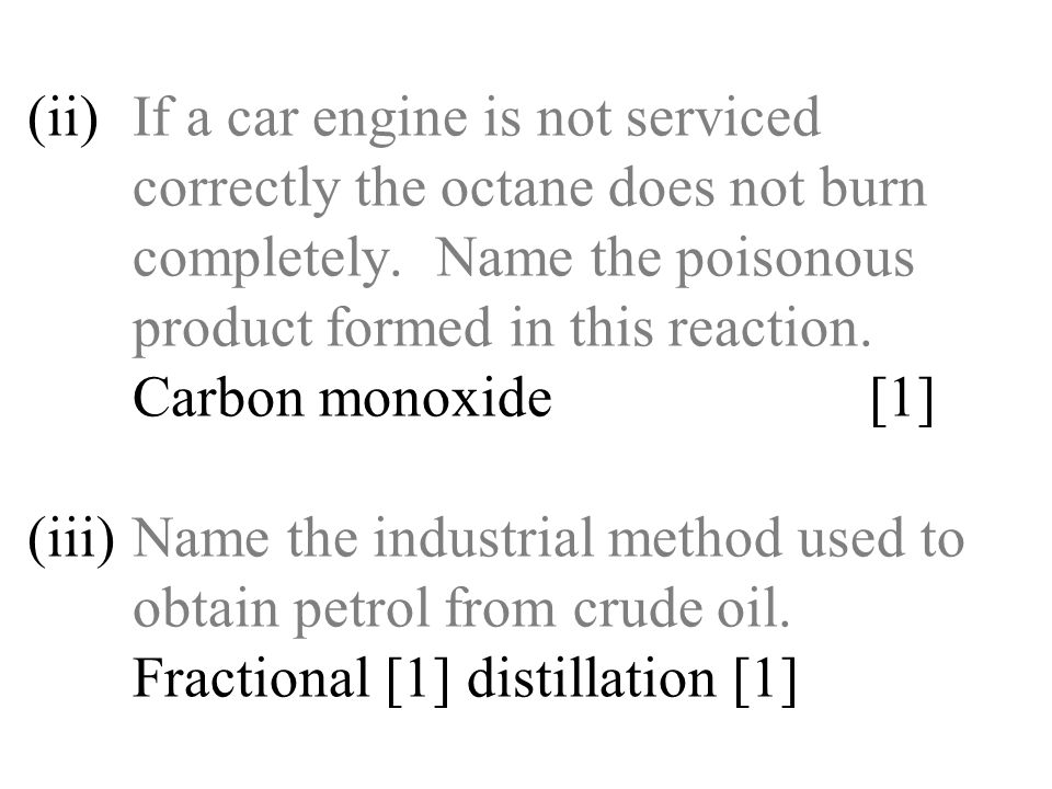 (ii). If a car engine is not serviced