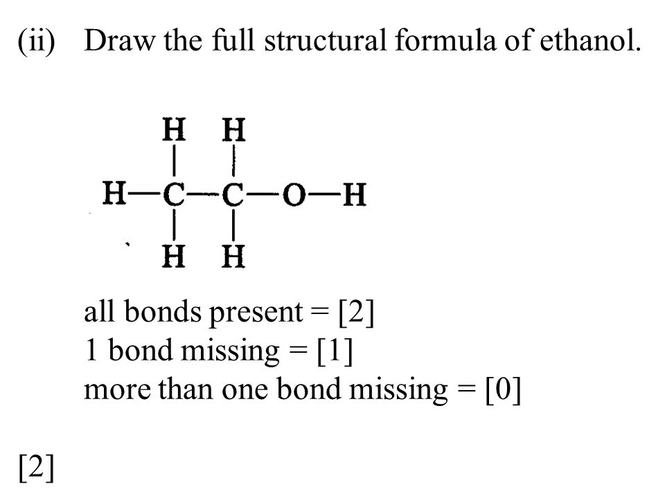 (ii). Draw the full structural formula of ethanol