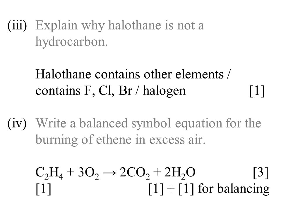(iii). Explain why halothane is not a. hydrocarbon