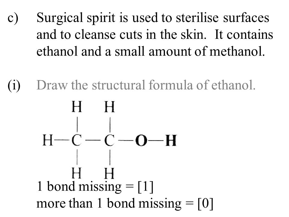 c). Surgical spirit is used to sterilise surfaces
