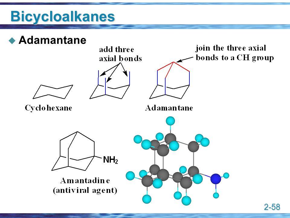 Bicycloalkanes Adamantane
