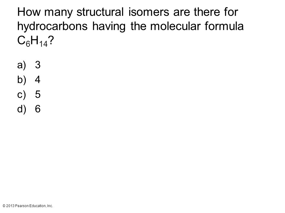 How many structural isomers are there for hydrocarbons having the molecular formula C6H14