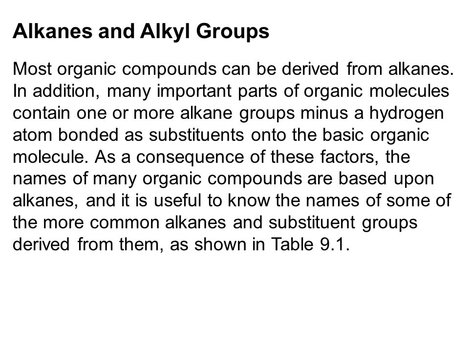 Alkanes and Alkyl Groups