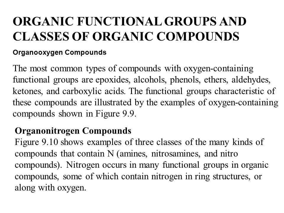ORGANIC FUNCTIONAL GROUPS AND CLASSES OF ORGANIC COMPOUNDS