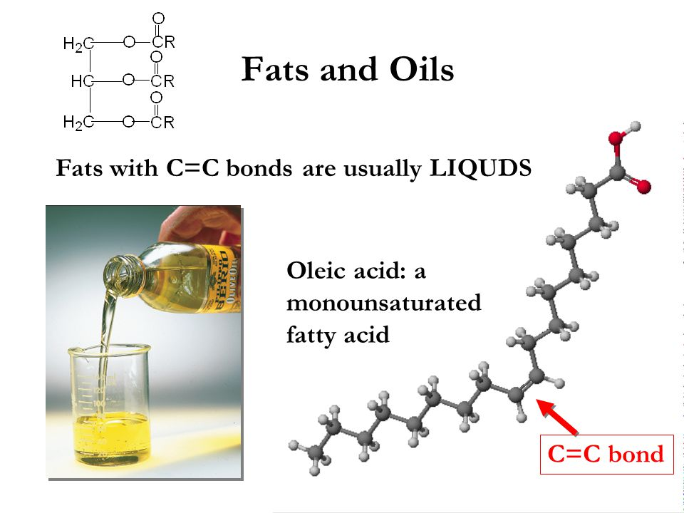 Fats with C=C bonds are usually LIQUDS