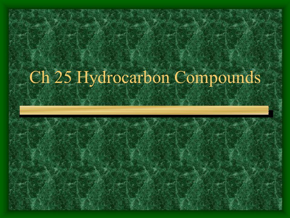 Ch 25 Hydrocarbon Compounds