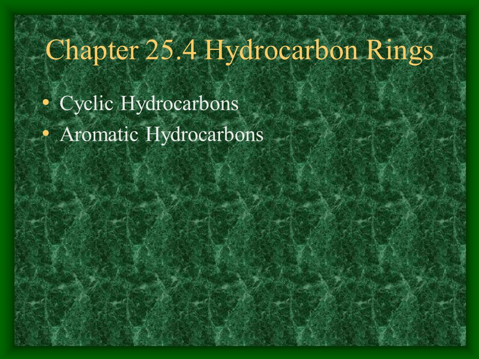 Chapter 25.4 Hydrocarbon Rings
