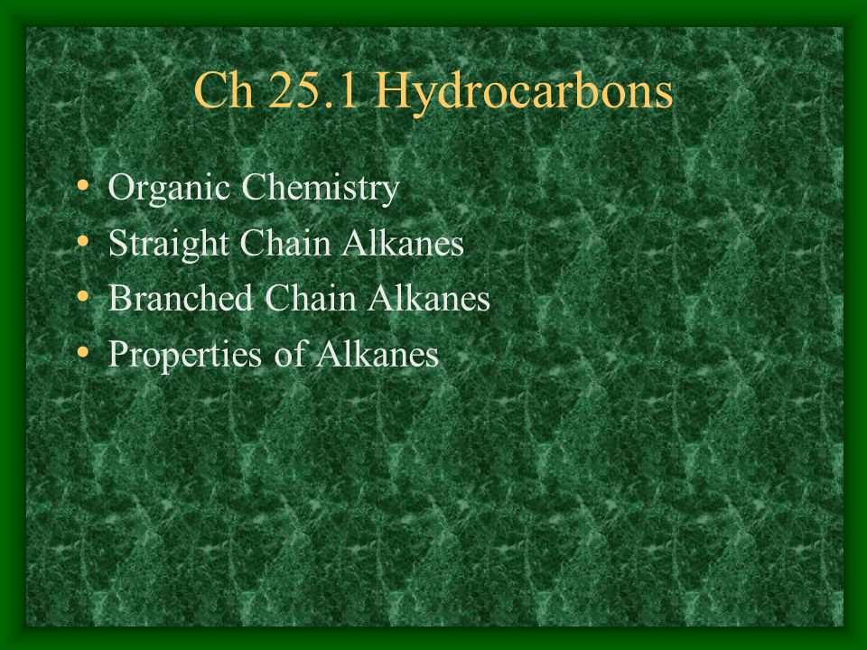 Ch 25.1 Hydrocarbons Organic Chemistry Straight Chain Alkanes