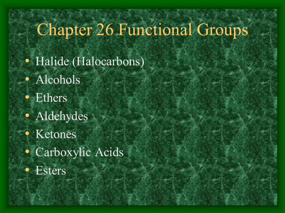 Chapter 26 Functional Groups