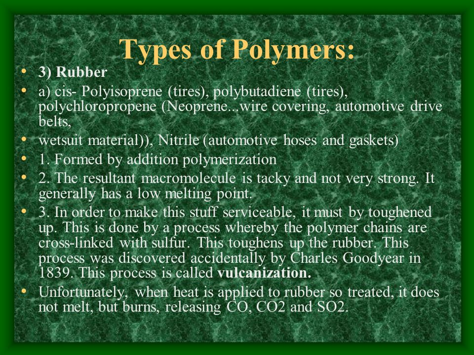 Types of Polymers: 3) Rubber