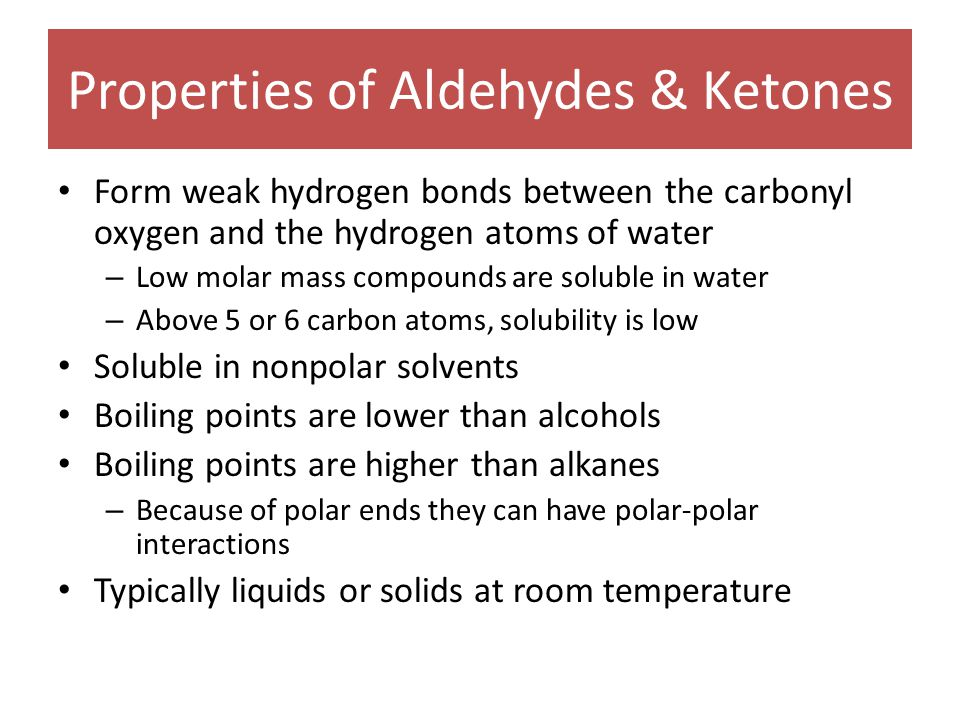 Properties of Aldehydes & Ketones