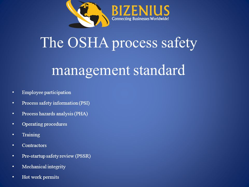 The OSHA process safety management standard