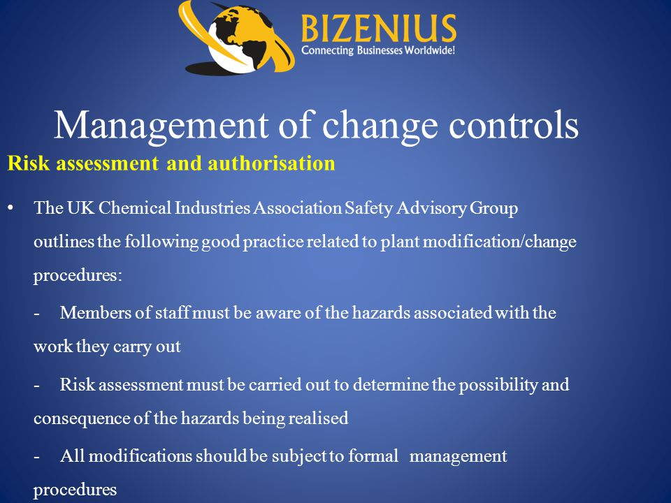 Management of change controls