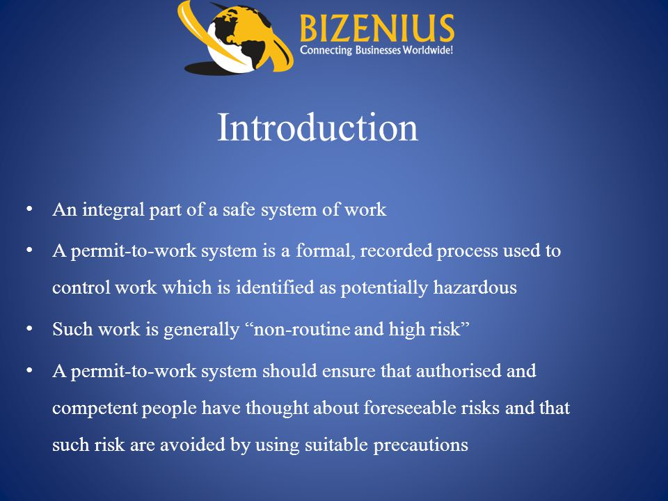 Introduction An integral part of a safe system of work