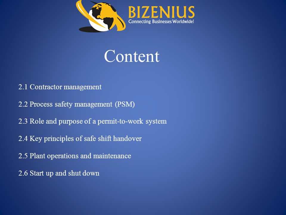 Content 2.1 Contractor management 2.2 Process safety management (PSM)