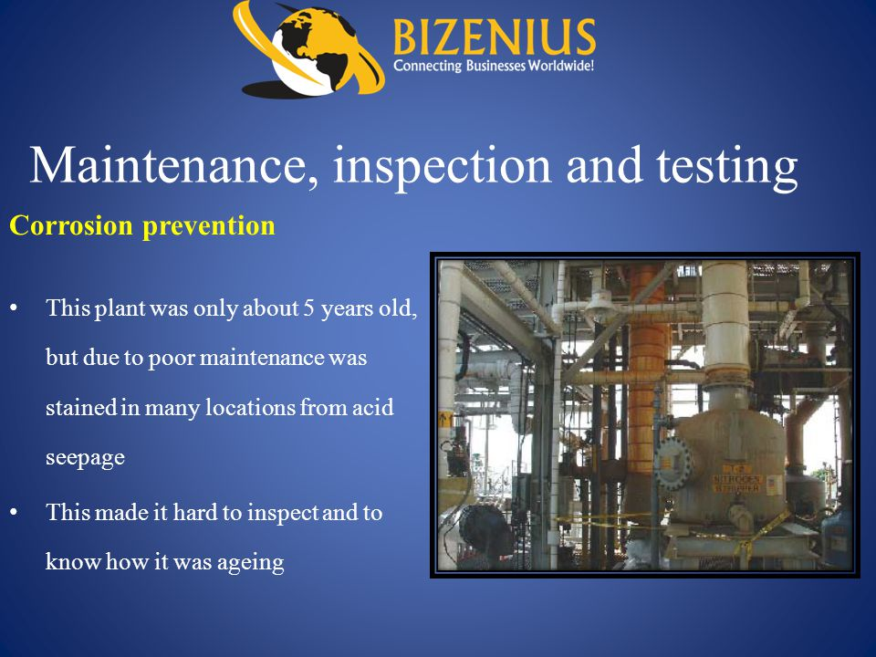 Maintenance, inspection and testing