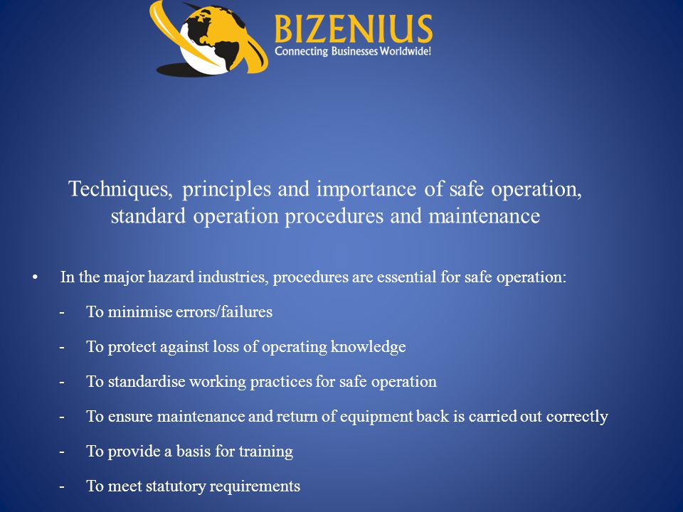 Techniques, principles and importance of safe operation, standard operation procedures and maintenance