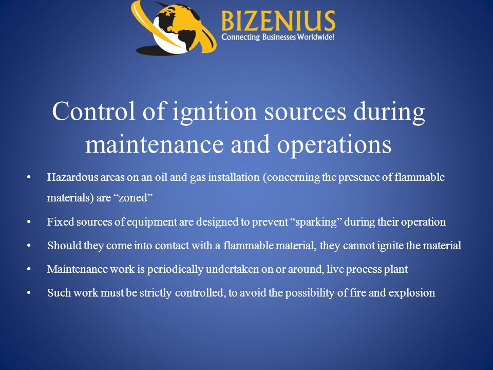 Control of ignition sources during maintenance and operations
