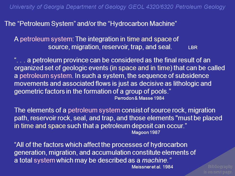 The Petroleum System and/or the Hydrocarbon Machine