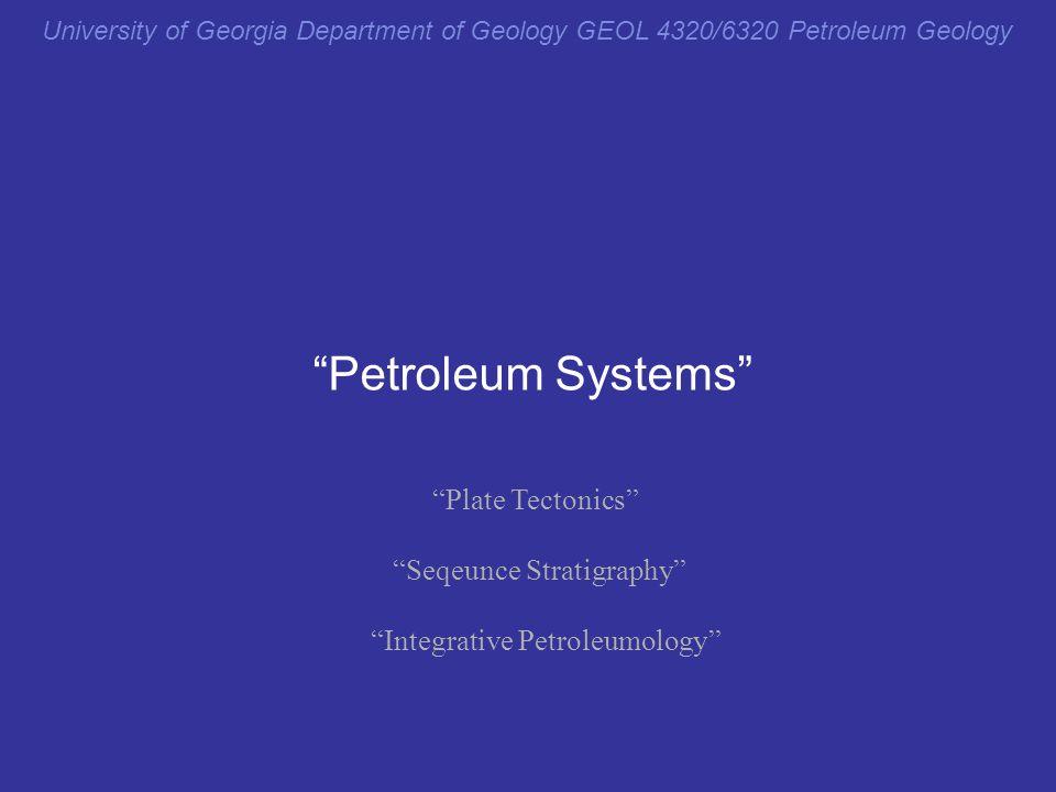 Petroleum Systems Plate Tectonics Seqeunce Stratigraphy