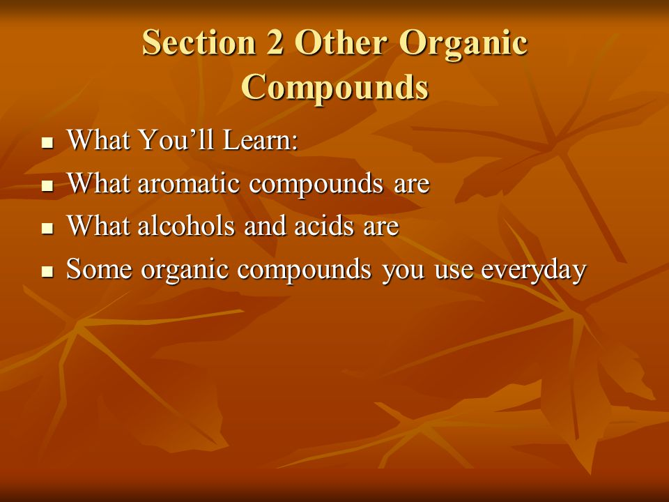 Section 2 Other Organic Compounds