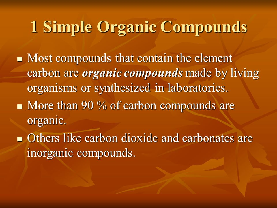 1 Simple Organic Compounds